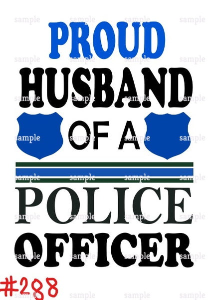 Sublimation print -  Proud Husband of a Police Officer