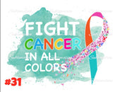 Sublimation print - Fight cancer in all colors