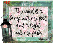 Sublimation print - Thy word is a lamp unto my feet and a light unto my path #397