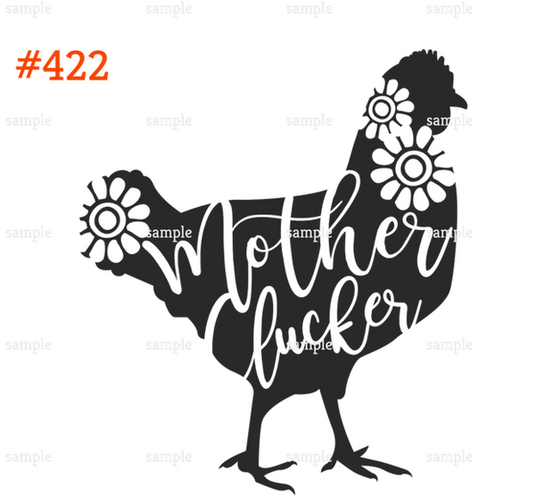 Sublimation print - Mother clucker #422 (This one has matching mommy me sub)