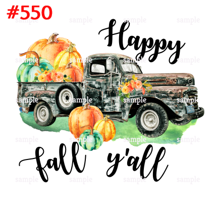 Sublimation print - Happy Fall Y'all Pumpkin Truck #550
