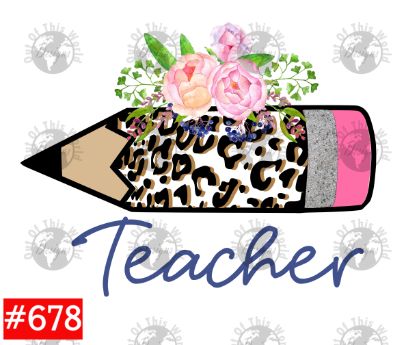 Sublimation print - Teacher Pencil #678