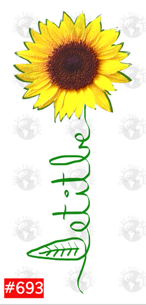 Sublimation print - Let it be sunflower #693