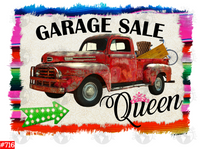 Sublimation print - Garage Sale Queen #716