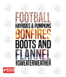 Sublimation print - Football hayrides pumpkins bonfires boots & flannel #sweaterweather #899