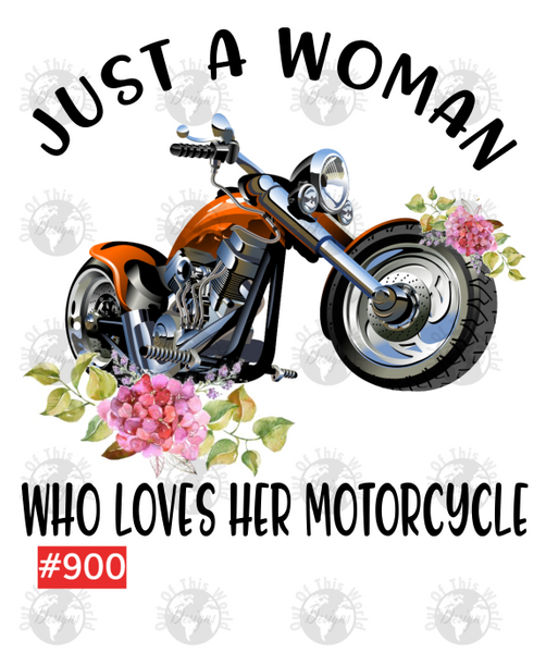 Sublimation print - I'm just a woman who loves her motorcycle #900