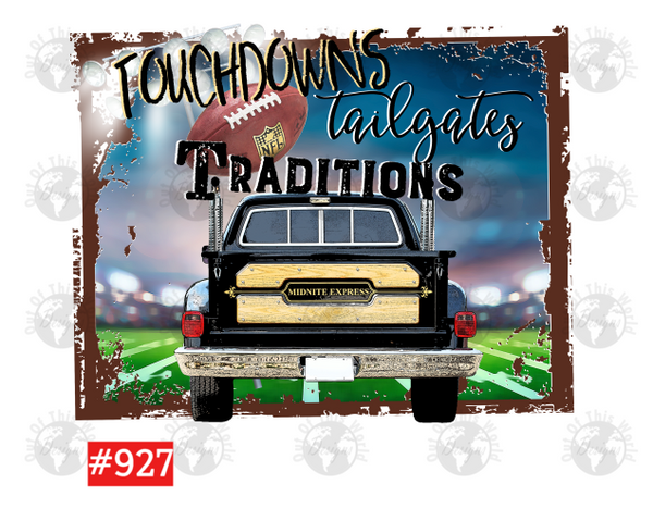 Sublimation print - Touchdowns Tailgates and Traditions #927