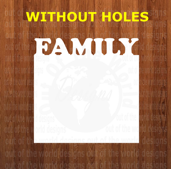 Family top frame hanging withOUT holes - 3 different sizes use drop down bar -  Sublimation Blank MDF Single Sided
