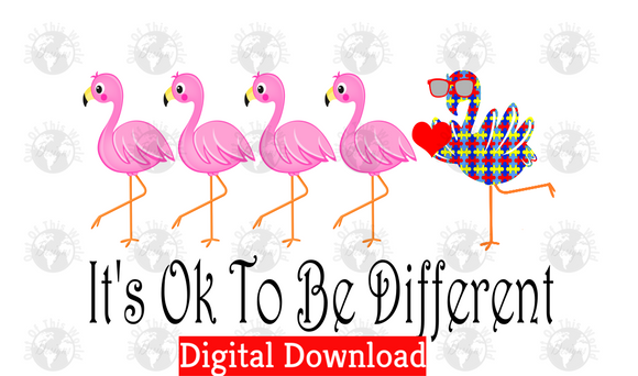 It's ok to be different (Instant Print) Digital Download