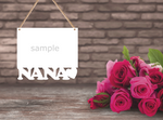 Nana bottom frame hanging with holes - 3 different sizes use drop down bar -  Sublimation Blank MDF Single Sided