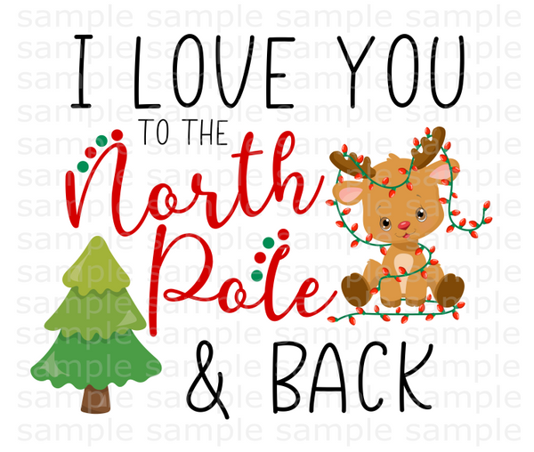 (Instant Print) Digital Download - I love you to the North Pole and back
