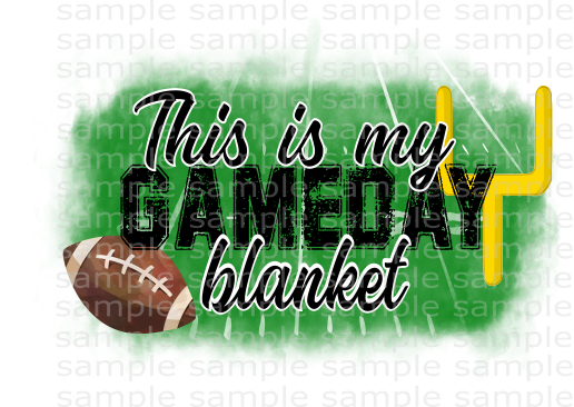 (Instant Print) Digital Download - This is my gameday blanket