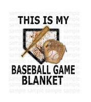 (Instant Print) Digital Download - This is my baseball game blanket