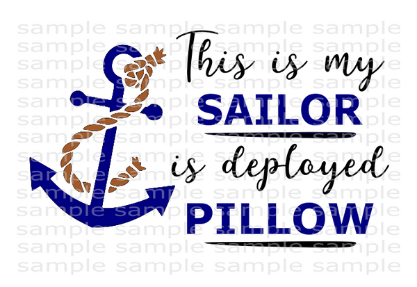 (Instant Print) Digital Download - This is my sailor is deployed pillow
