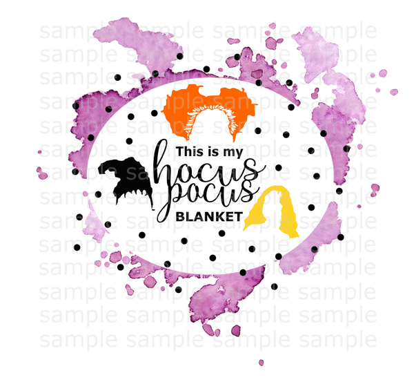 (Instant Print) Digital Download - This is my hocus pocus blanket