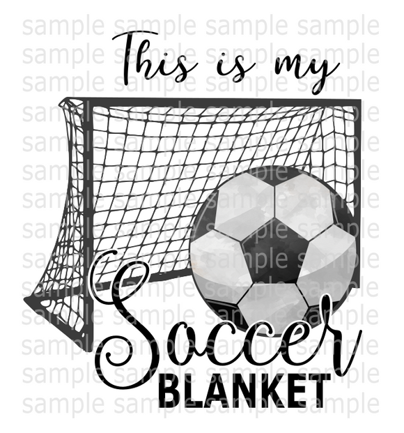 (Instant Print) Digital Download - This is my soccer blanket