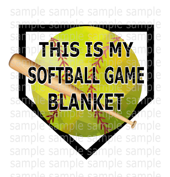 (Instant Print) Digital Download - This is my softball game blanket