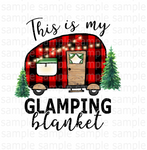 (Instant Print) Digital Download - This is my glamping blanket