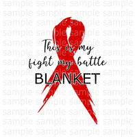 (Instant Print) Digital Download - This is my fight my battle blanket