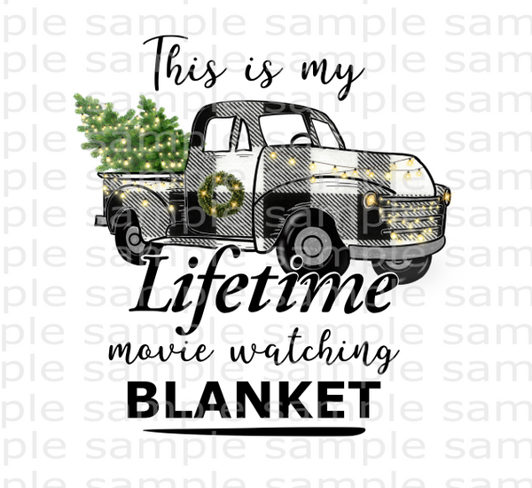 (Instant Print) Digital Download - This is my lifetime movie watching blanket