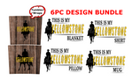 (Instant Print) Digital Download -  Yellowstone 6pc bundle - made for our  blanks
