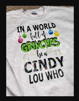 (Instant Print) Digital Download -  In a world of Grinches be a Cindy Lou Who - made for our sublimation blanks