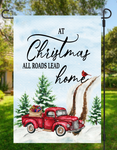 (Instant Print) Digital Download - At Christmas all roads lead home - Garden flag