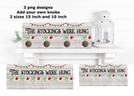 (Instant Print) Digital Download -  The stockings were hung 3pc design bundle