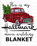 (Instant Print) Digital Download - This is my Hallmark movie watching blanket