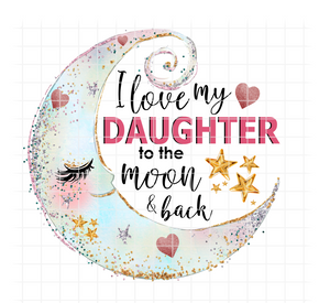 (Instant Print) Digital Download - I love my Daughter to the moon and back