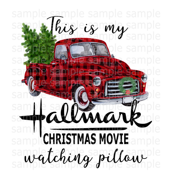 (Instant Print) Digital Download - This is my Hallmark Chrismtas movie pillow