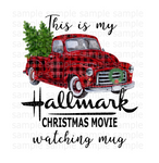 This is my Hallmark Christmas watching movie mug  (Instant Print) Digital Download