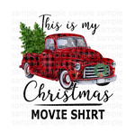 (Instant Print) Digital Download - This is my Christmas movie shirt