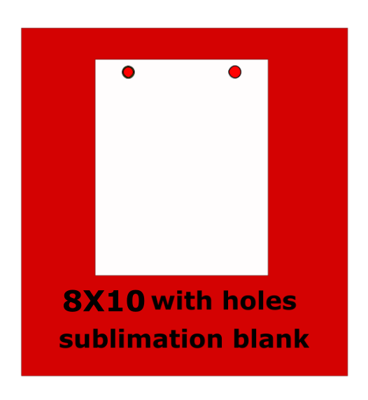 8x10 inch with holes -  Sublimation Blank Wall or Door Hanger