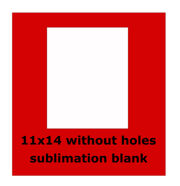 11x14 inch without holes -  Sublimation Blank Wall or Door Hanger