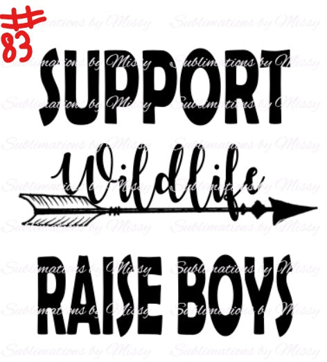 Sublimation print - Support wildlife raise boys