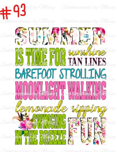 Sublimation print - Summer time is for .......