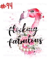 Sublimation print - Flocking Fabulous