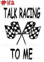 Sublimation print - Talk racing to me 1