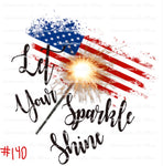 Sublimation print - Let Your Sparkle Shine American Flag