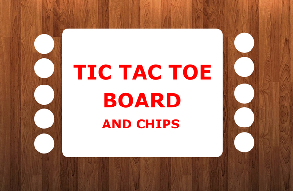 Tic tac toe board and 10 chips  (size 8x10)-  Sublimation Blank
