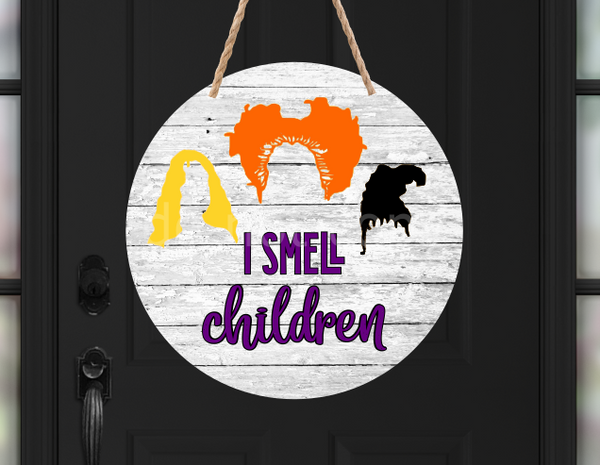 (Instant Print) Digital Download - I smell children , made for our sublimation MDF blanks
