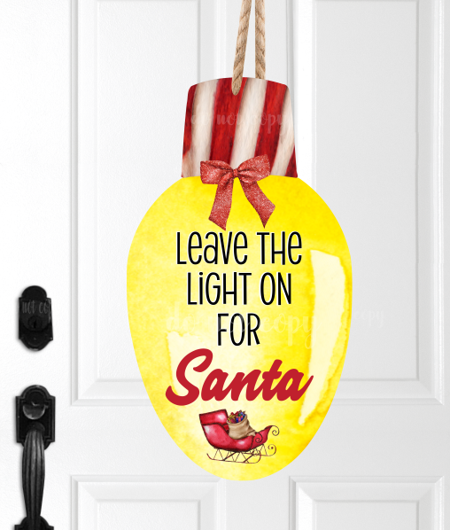 (Instant Print) Digital Download - Leave the light on for Santa , made for our  MDF blanks
