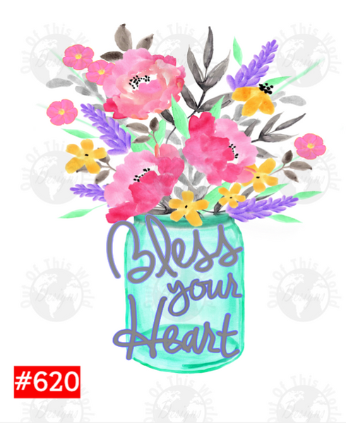 Sublimation print - Bless your heart #620