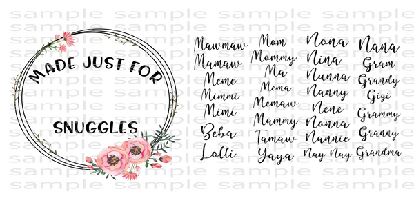(Instant Print) Digital Download - Made just for (add your name or a pre-made name, you get 30) snuggles