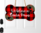 Sublimation print - We believe in Santa Paws bone - Made for our MDF sublimation blanks