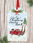 Sublimation print ONLY - At Christmas all roads lead home tag  - Made for our MDF sublimation