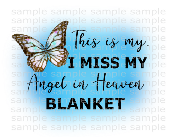 (Instant Print) Digital Download - This is my. I miss my Angel in Heaven blanket