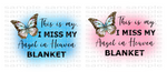 (Instant Print) Digital Download -  (Bundle set of 2 )This is my. I miss my Angel in Heaven blanket