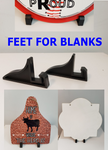 Feet for blanks ( 10 Set Bundle Price ) Total of 20pc